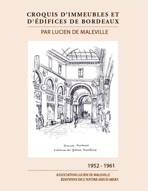 Croquis d'immeubles et d'édifices de Bordeaux par Lucien de Maleville