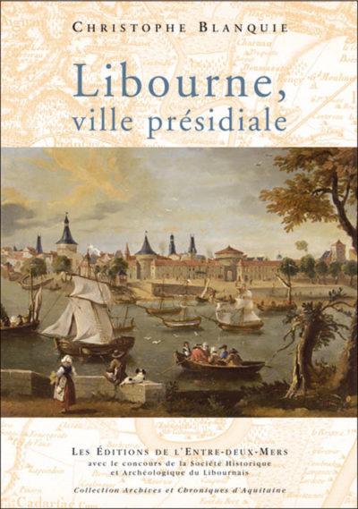 libourne-ville-presidiale