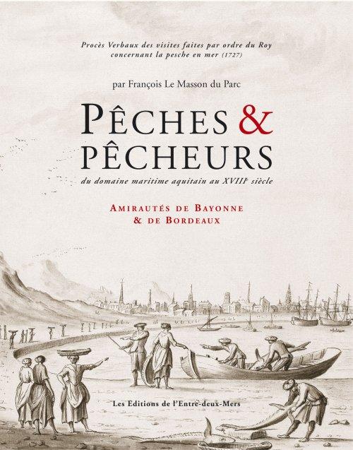 http://www.editions-entre2mers.com/wp-content/uploads/2013/02/peche-et-pecheurs-en-aquitaine.jpg