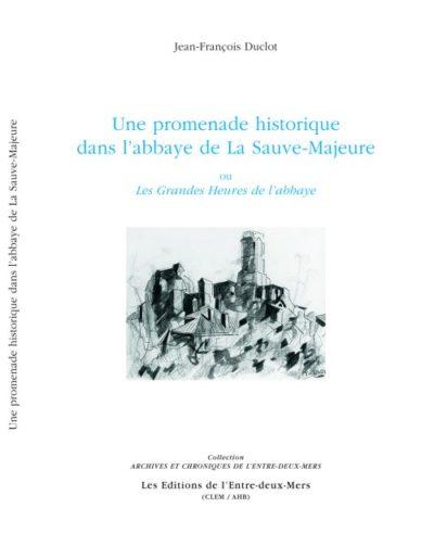 promenade-histoire-abbaye-sauve-majeur