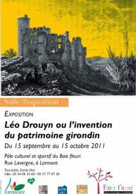 Exposition Léo Drouyn ou l'invention du patrimoine girondin