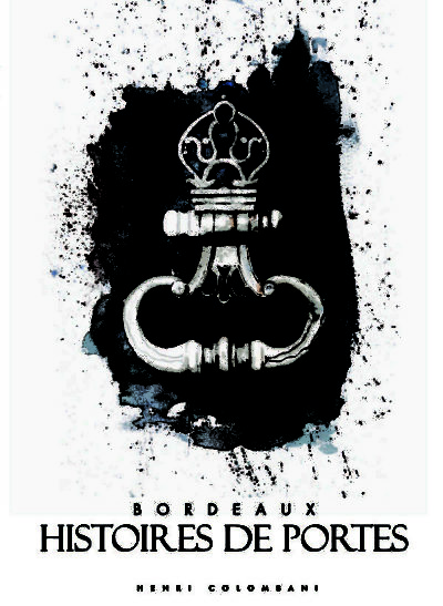Bordeaux Histoires-de-portes