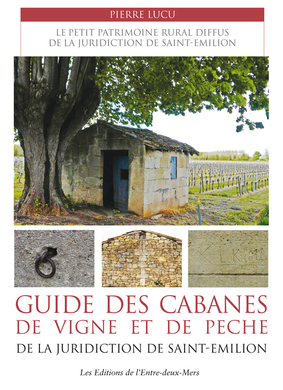 Guide des cabanes de vigne et de pêche