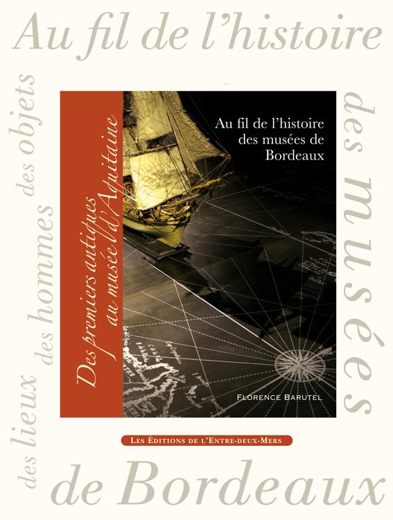 Au fil de l'histoire des musées de Bordeaux