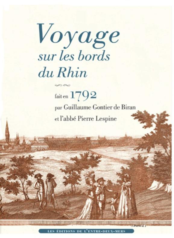 Voyage sur les bords du Rhin en 1792