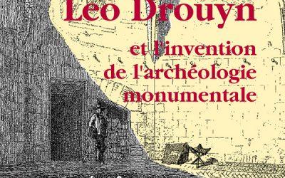 Exposition Leo Drouyn à l'Archéopôle d'Aquitaine, 17 octobre – 15 décembre 2016