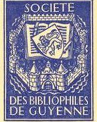 Conférence à la Société des Bibliophiles de Guyenne
