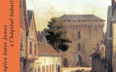 Histoire des établissements hospitaliers de Libourne du début du XVIIIe siècle à 1912