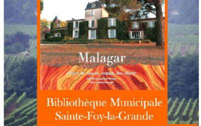 Médiathèque de Sainte Foy La Grande jusqu'au 28 avril exposition de photos extraites du Livre Malagar