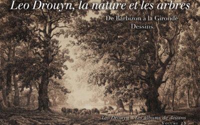 Léo Drouyn, les arbres et la nature